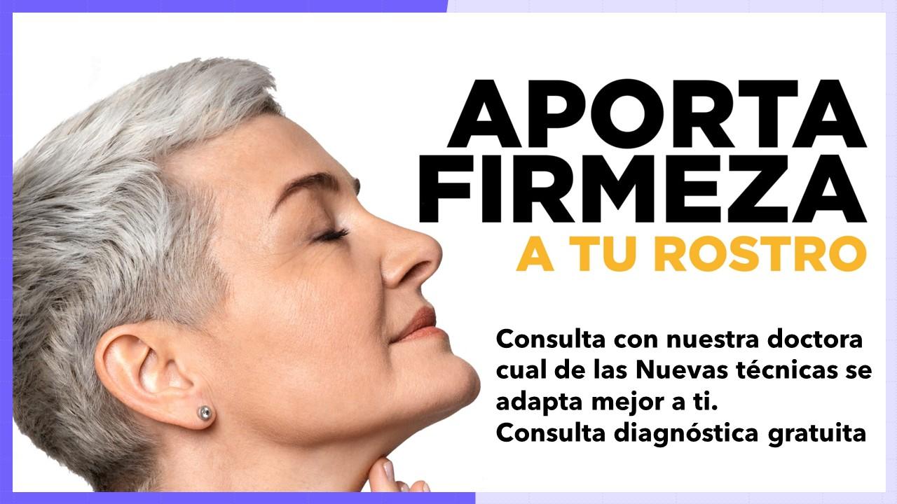 Pide tu consulta gratuita para saber cual es la técnica que mejor aporta firmeza a tu rostro